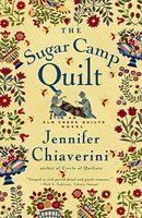 The Sugar Camp Quilt