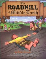 The Roadkill of Middle Earth