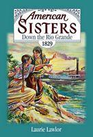 Down the Rio Grande, 1829