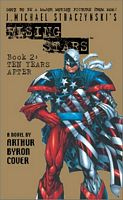 J. Michael Straczynski's Rising Stars, Book 2: Ten Years Aft