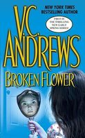 Broken Flower by V.C. Andrews