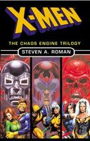 X-Men / The Chaos Engine Trilogy