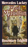 Mad Maudlin by Mercedes Lackey; Rosemary Edghill