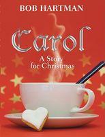 Carol: A Story for Christmas