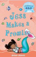 Jess Makes a Promise