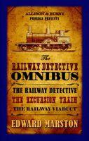 Railway Detective Omnibus