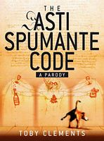 The Asti Spumante Code: A Parody