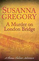A Murder on London Bridge
