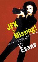 JFK Is Missing!