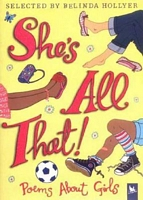 She's All That!: Poems about Girls
