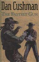 The Fastest Gun