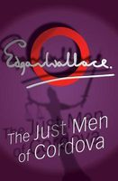 The Just Men of Cordova by Edgar Wallace
