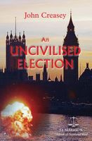 An Uncivilised Election