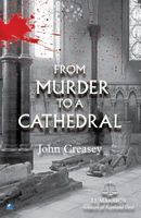 From Murder to a Cathedral