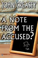 A Note from the Accused?
