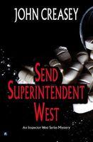 Send Superintendent West