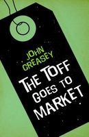 The Toff Goes to Market
