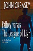 Palfrey Versus The League of Light