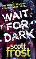 Wait for Dark