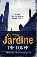 The loner by quintin jardine fictiondb for Quintin jardine