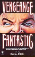 Vengeance Fantastic