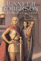 Novels of Tiger and Del, Volume I