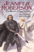 Novels of Tiger and Del, Volume II
