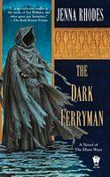 The Dark Ferryman