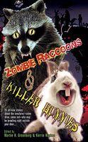 Zombie Raccoons and Killer Bunnies