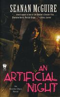 An Artificial Night by Seanan McGuire