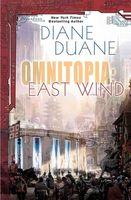 Omniatopia: East Wind
