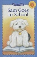 Sam Goes to School