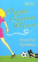 Ninja Soccer Moms