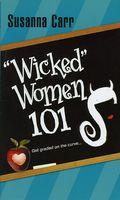 """""""Wicked"""" Women 101"""