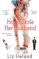 How I Stole Her Husband