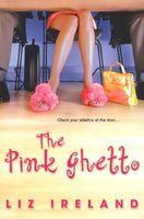 Pink Ghetto