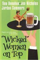 Wicked Women on Top