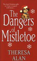 The Dangers of Mistletoe