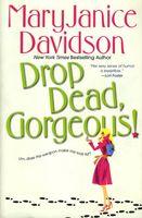 Drop Dead, Gorgeous!