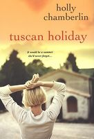 Tuscan Holiday