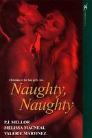 Naughty, Naughty (Aphrodisia)