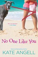 No One Like You by Kate Angell