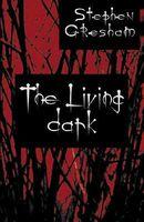 The Living Dark