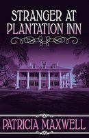 Stranger at Plantation Inn