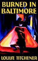 Burned in Baltimore