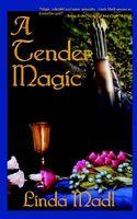 A Tender Magic