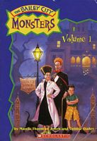 Bailey City Monsters, Volume 1