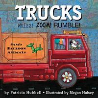 Trucks!: Whizz! Zoom! Rumble!