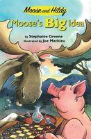 Moose's Big Idea