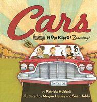 Cars!: Rushing! Honking! Zooming!